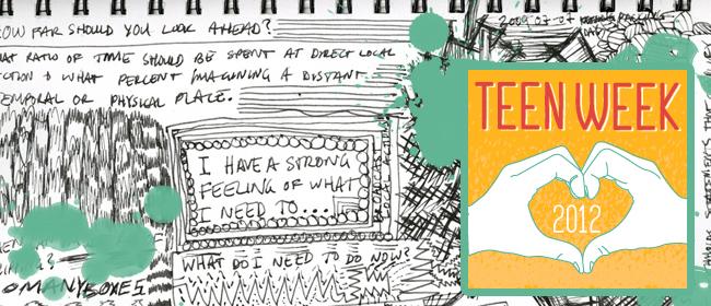 Letter to my teenage self | Teen Week 2012