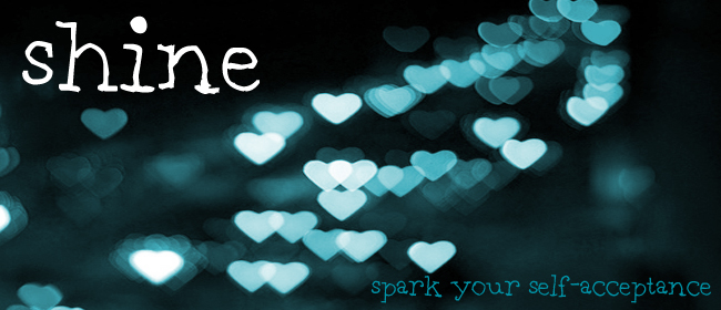 Shine: Spark your self-acceptance