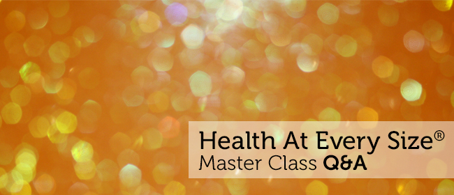 Health At Every Size Master Class – an interview with Golda Poretsky, HHC