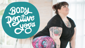 Body Positive Yoga Podcast