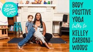 Kelley Carboni-Woods on the Body Positive Yoga podcast