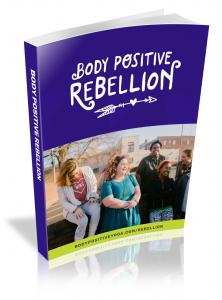 Body Positive Rebellion Workbook