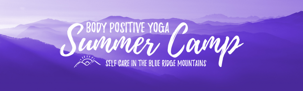 Body Positive Yoga Summer Camp