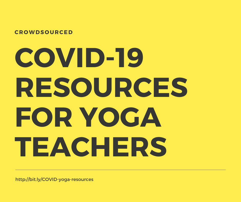 Covid 19 Resource Guide For Yoga Teachers Movement Educators Body Positive Yoga